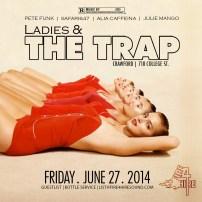 Ladies & The Trap JUNE 27 Crawford