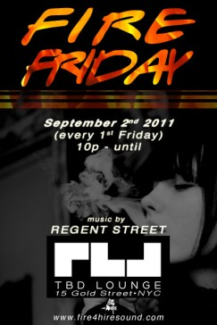 Fire Fridays TBDL Lounge 15 Gold St.