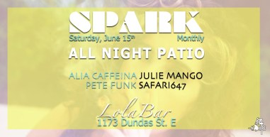 Spark June at Lolabar June 15th Fire 4 Hire Soundsystem