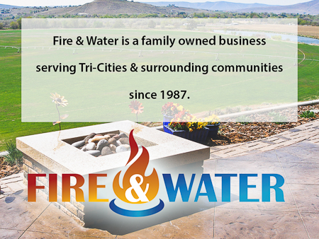 Fire & Water - Serving Tri-Cities, WA since 1987.