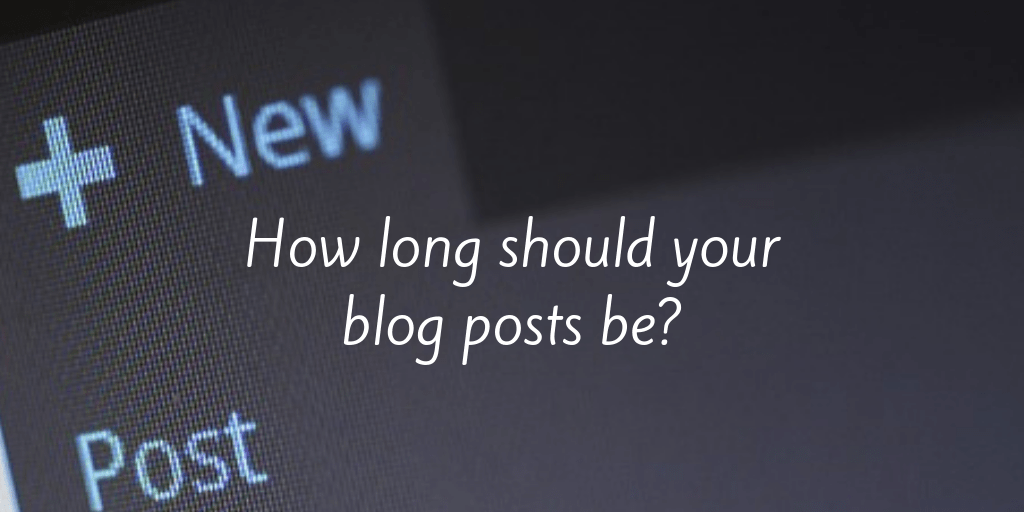 How long should your blog posts be?
