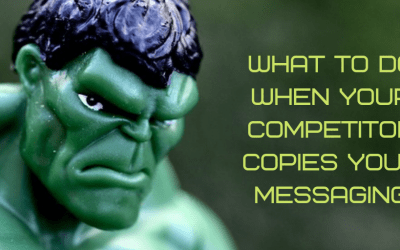 What to do when your competitor copies your messaging
