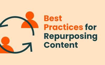 Best Practices for Repurposing Content