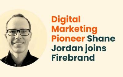 Digital Marketing Pioneer Shane Jordan joins Firebrand