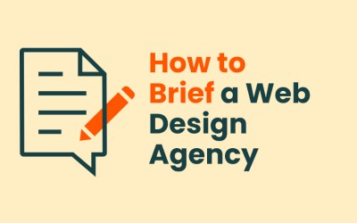 How to Brief a Web Design Agency