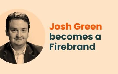 Josh Green becomes a Firebrand