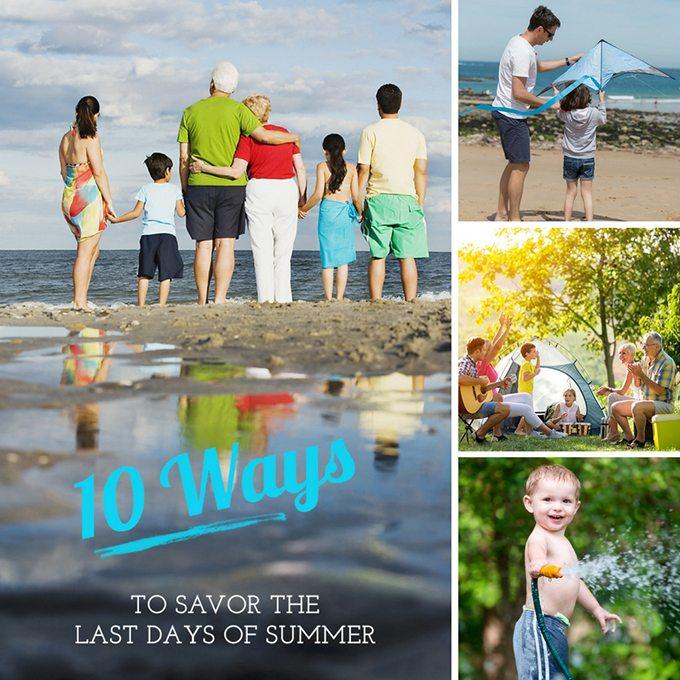 Savor the Last Days of Summer