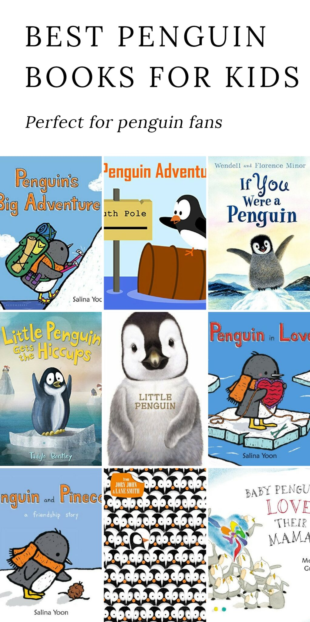A list of the best penguinbooks for kids, perfect for learning about penguins and celebratingice, snow, and fresh winter air! #penguin #books #kids via @firefliesandmudpies