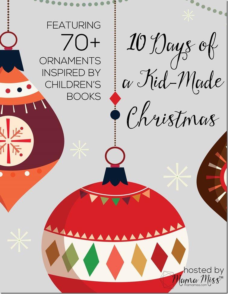 10 Days of Kid-Made Christmas