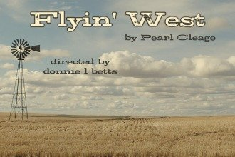 Flyin' West at the John Hand Theater
