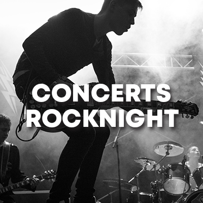 CONCERTS ROCKNIGHT