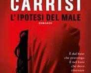 Donato Carrisi: L'ipotesi del Male. Giallo criminale.
