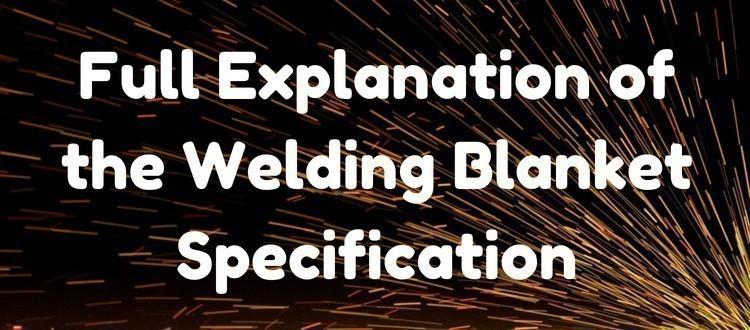 welding blanket specification