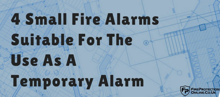 temporary fire alarm