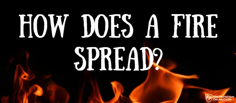 how does a fire spread