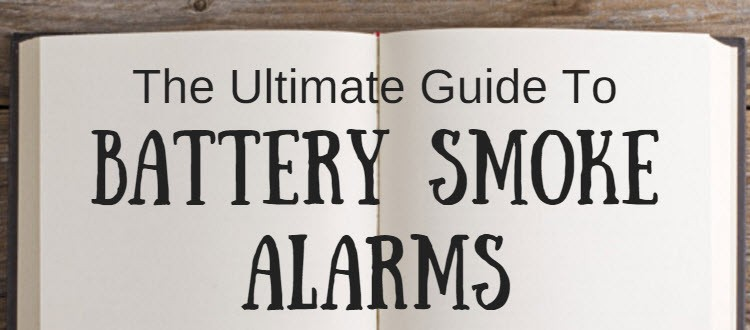 battery smoke alarm guide