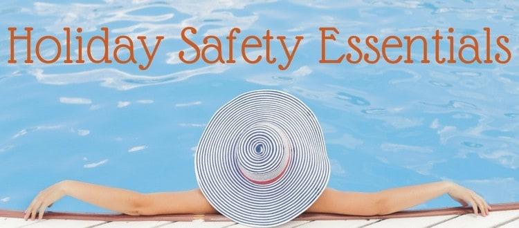 Holiday Safety Essentials