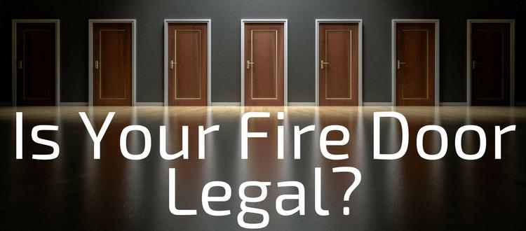 Is Your Fire Door Legal
