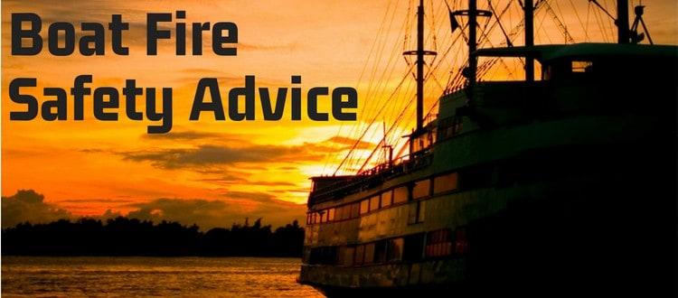 Boat Fire Safety Advice
