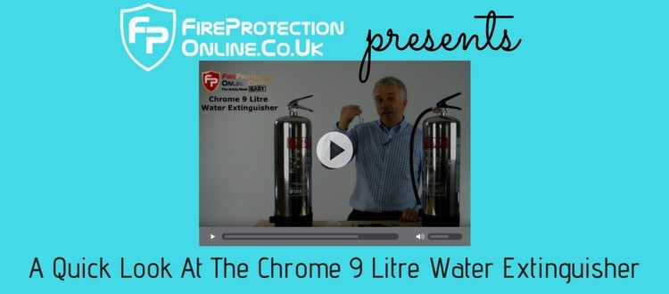 A Quick Look At The Chrome 9 Litre Water Extinguisher