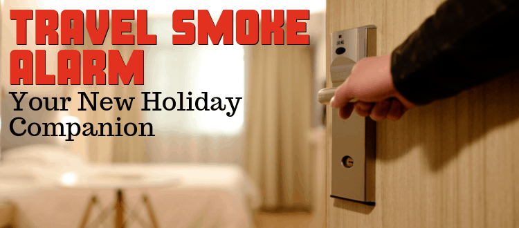 Travel Smoke Alarm