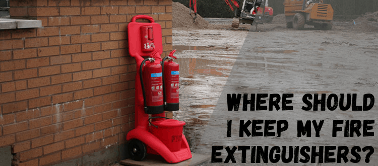 Where Should I Keep My Fire Extinguishers_
