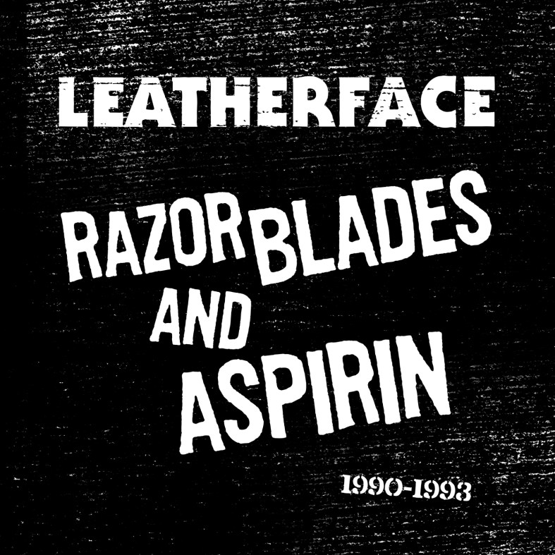 FIRELP399-Leatherface-Razor-Blades-and-Aspirin