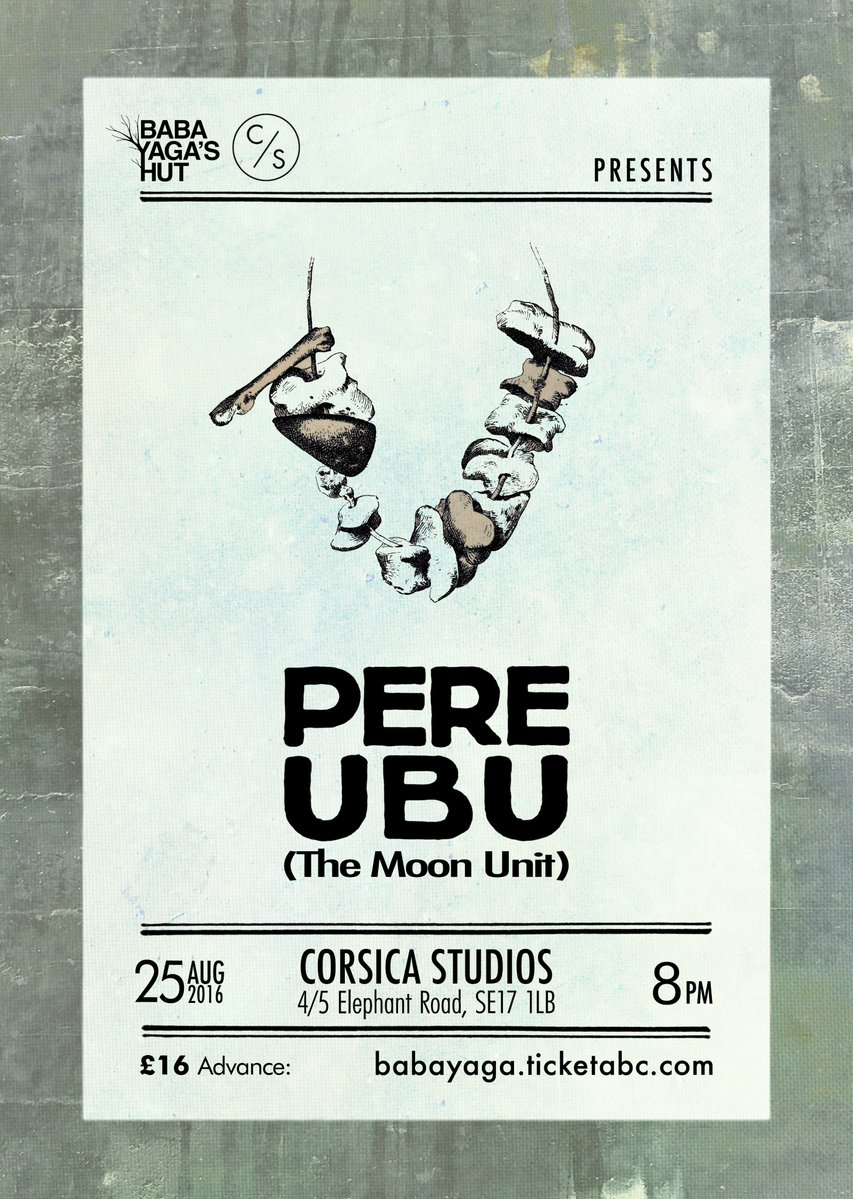 Pere Ubu The Moon Unit To Play London This August Fire
