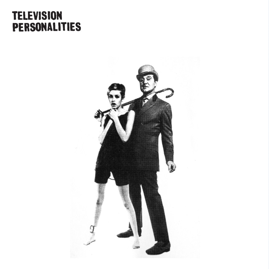 Television Personalities - And Dont The Kids Just Love It2