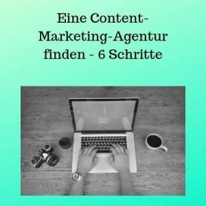 Eine Content-Marketing-Agentur finden - 6 Schritte