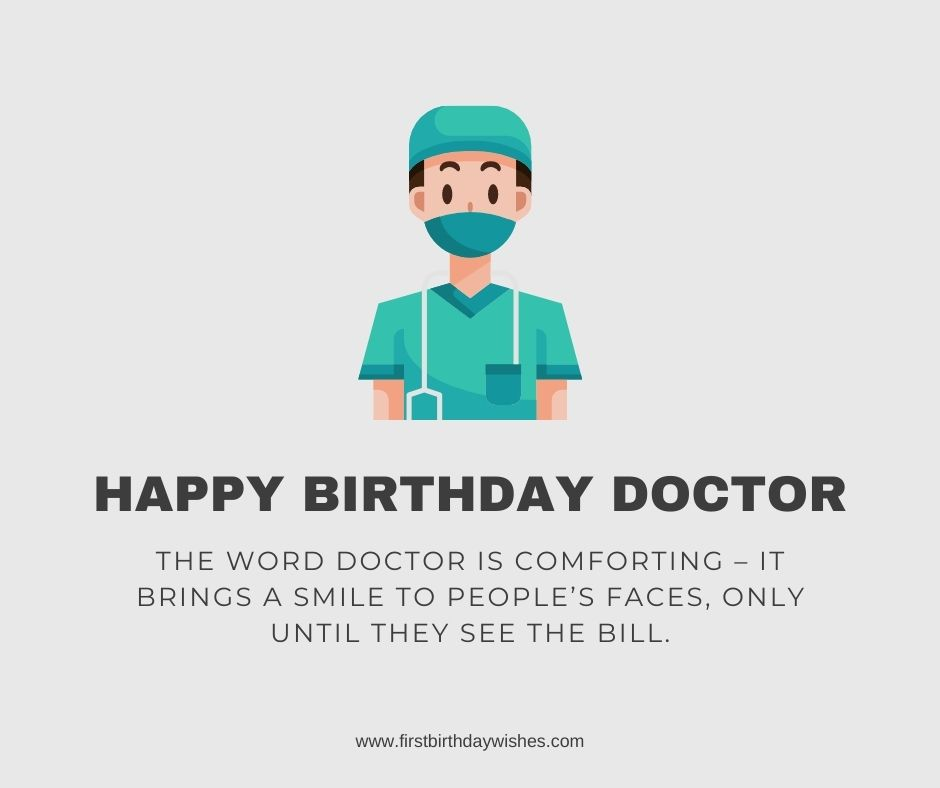 Special Birthday Wishes For Doctors Happy Birthday Doctor