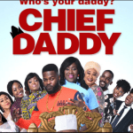 Download Chief Daddy Full Movie Here | Latest Nollywood HD Video