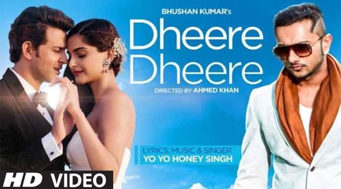 Dheere Dheere Se Meri Zindagi – Yo Yo Honey Singh