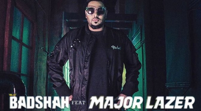 Badshah – I Wanna Be Free feat Major Lazer