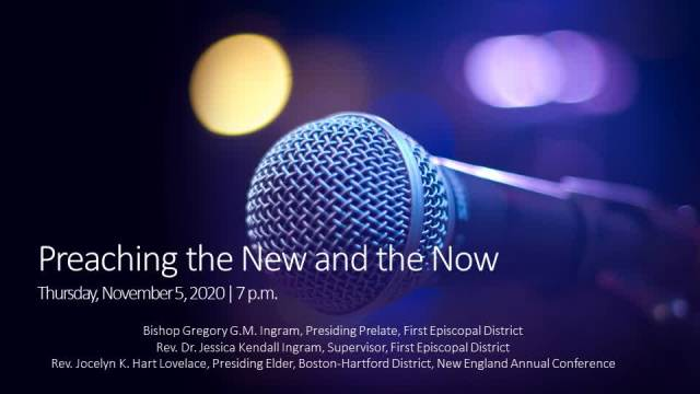 Preaching the New and the Now - Elder Jocelyn Lovelace