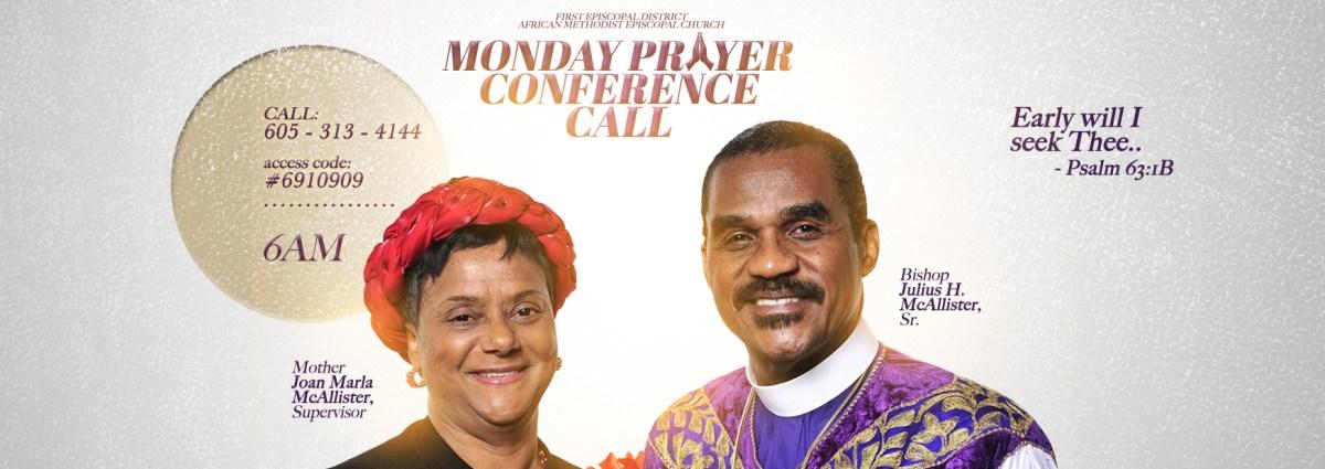 First Episcopal District Prayer Call