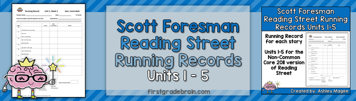 Scott Foresman Reading Street Running Records (Unit 1-5, 1st Grade)