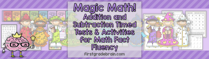 Magic Math - Addition and Subtraction Timed Tests and Activities for Math Fact Fluency