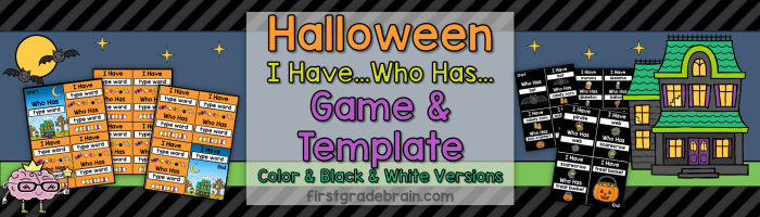 Halloween I Have Who Has Ready to Go Game and Editable Template