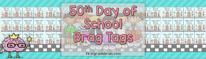 50th Day of School Brag Tags (Freebie!)