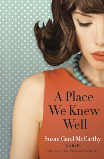 A Place We Knew Well by Susan Carol McCarthy