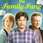 The Family Fang Movie Review