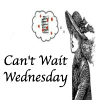 Can't Wait Wednesday: #1