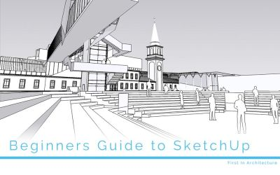 A beginners guide to SketchUp