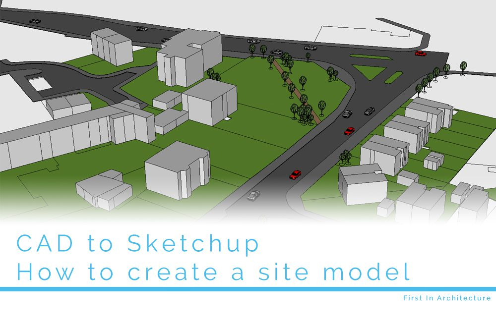 How To Create A Site Model In SketchUp