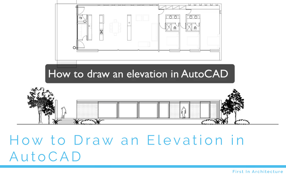 How to Draw an Elevation in AutoCAD