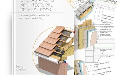 Understanding Architectural Details – Third Edition
