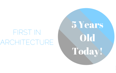 First In Architecture is 5 years old!