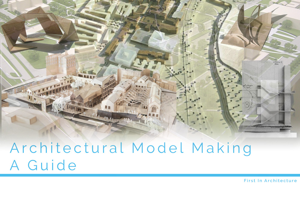 Architectural Model Making