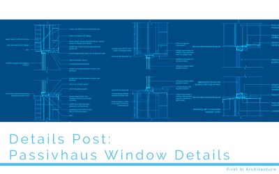 Details Post – Passivhaus Window Details